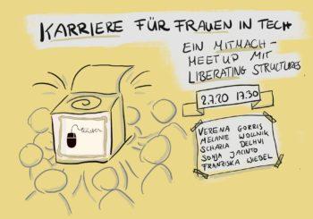 Karriere für Frauen in Tech. Ein Mitmach-Meetup mit Liberating Structures.